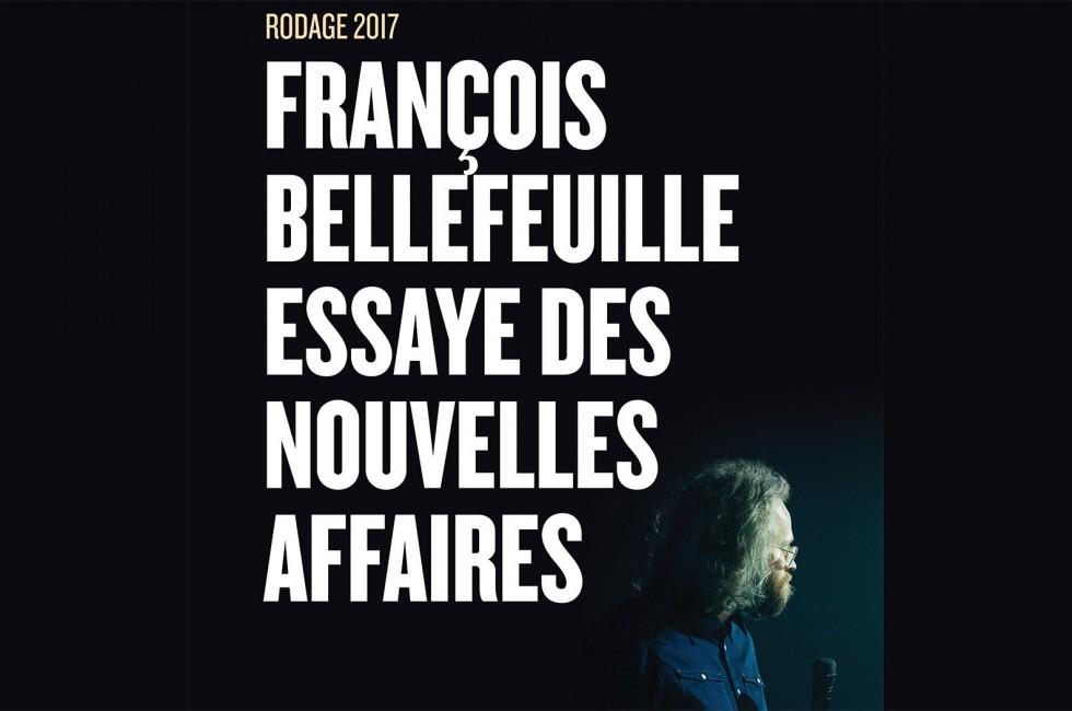 Francois Bellefeuille Rodage 2017 Vedette