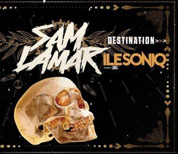 DESTINATION ÎLESONIQ x SAM LAMAR